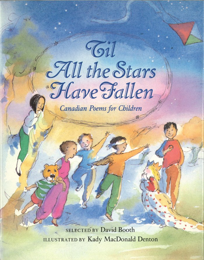 Cover of 'Til All the Stars Have Fallen: Canadian Poems for Children
